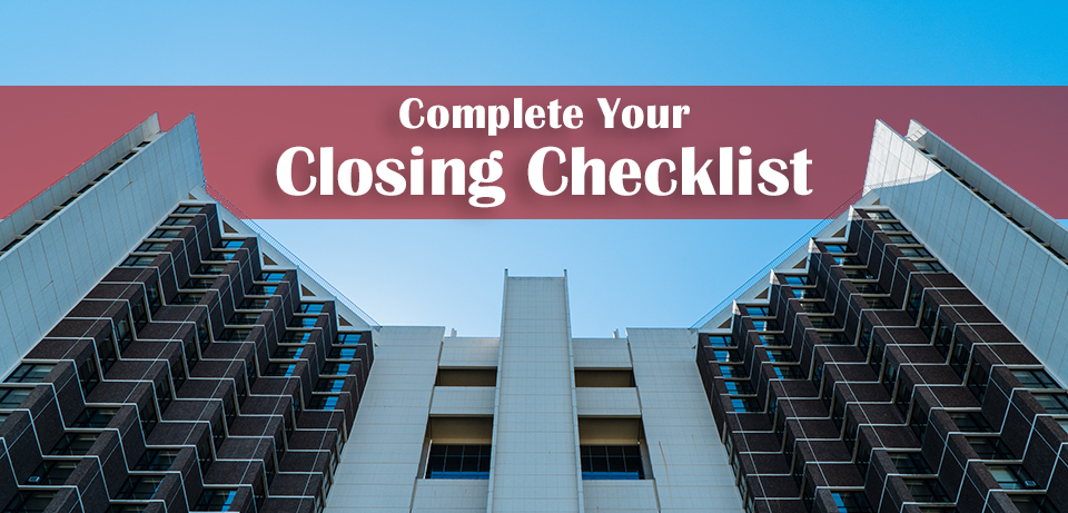 Closing CHecklist Reminder